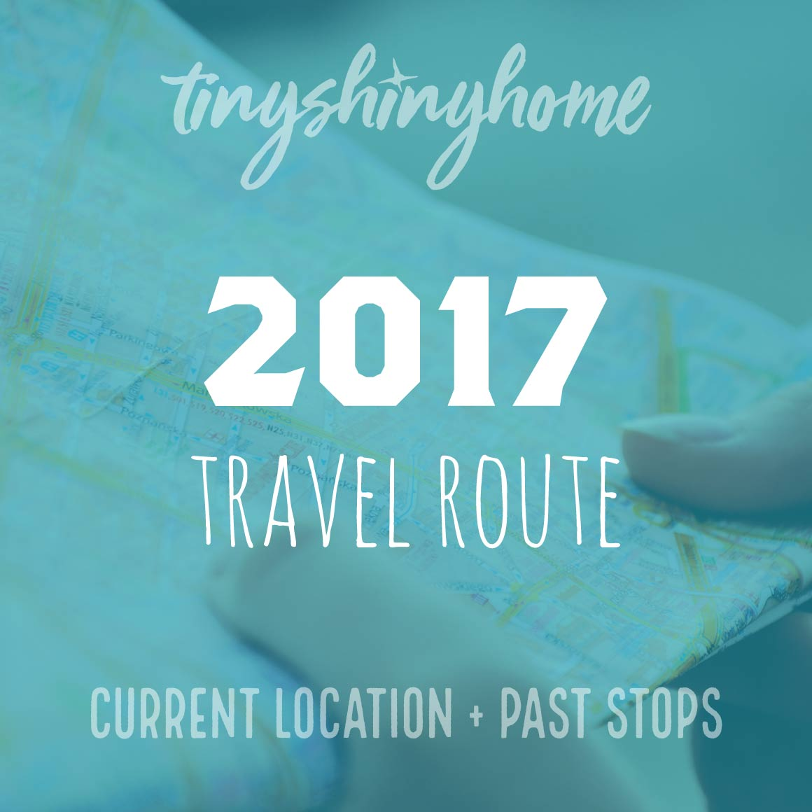 2017 Travel Route - Current Location and past stops