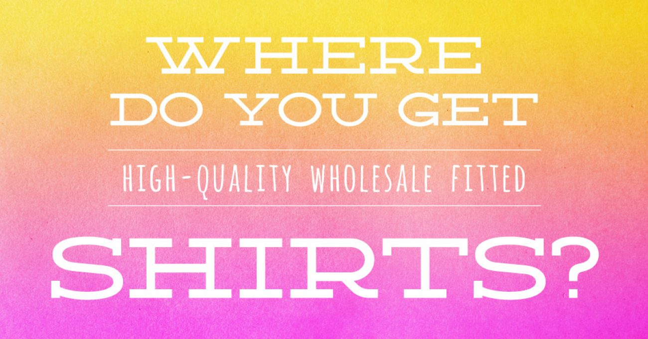Where Do You Get Shirts