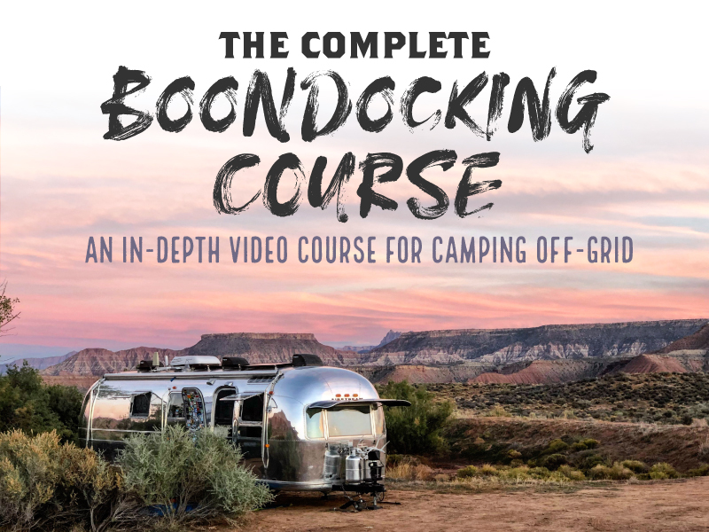 The Complete Boondocking Course - An In-depth Video Course for Camping Off-Grid.