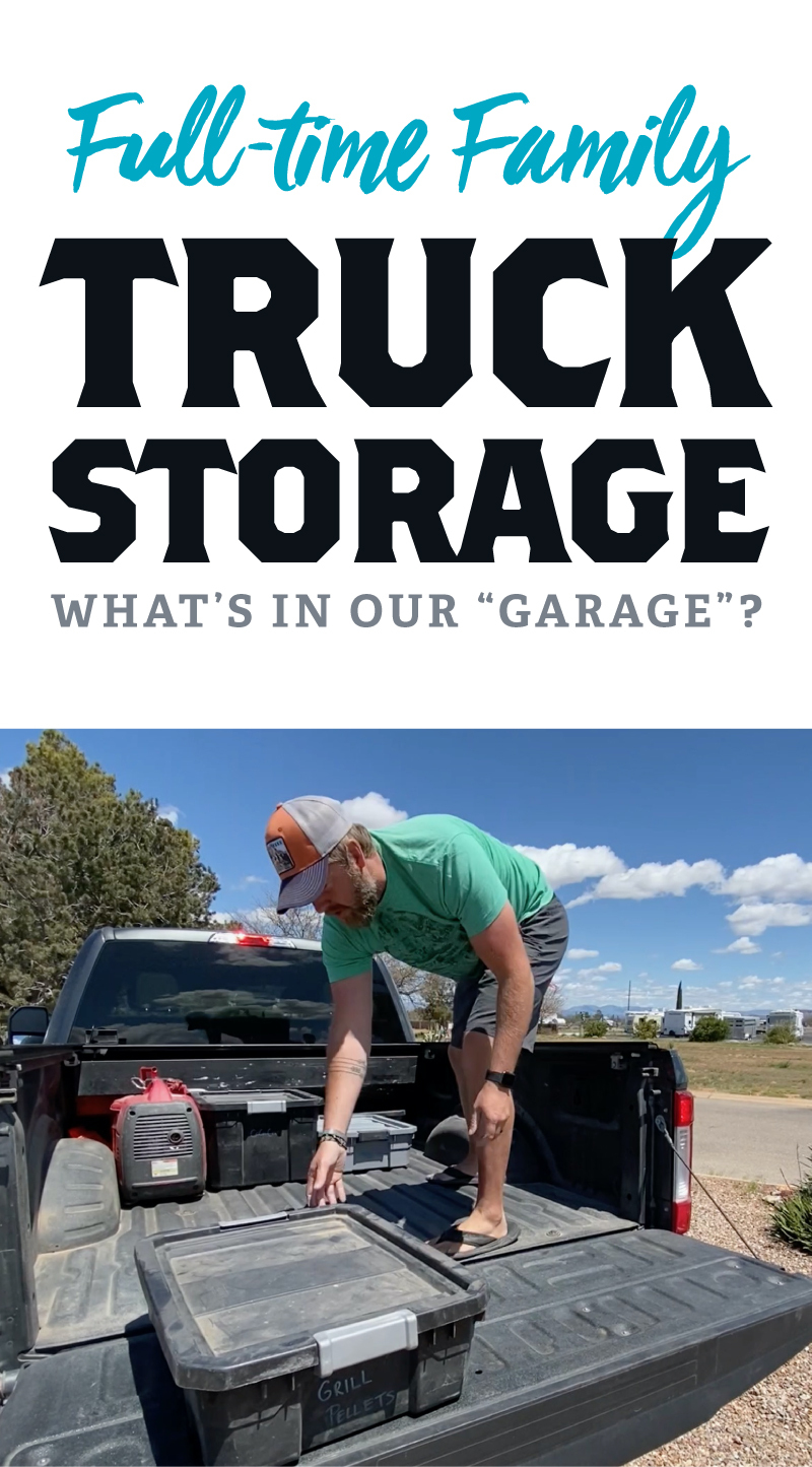 Full-time Family Truck Storage